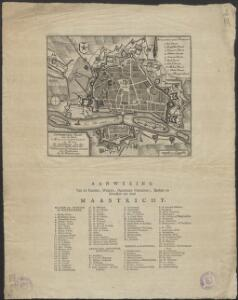 Nauwkeurig plan van de stad Maastricht en Wyk : ter opheldering van den tegenwoordigen staat der Vereenigde Nederlanden.