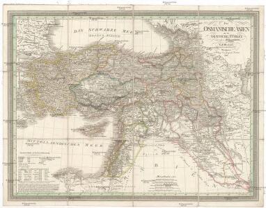 Das osmanische Asien oder die asiatische Türkey