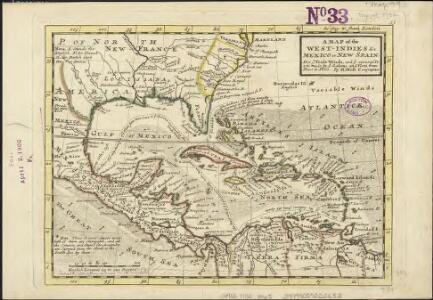 A map of the West-Indies &c. Mexico or New Spain, also ye trade winds, and ye several tracts made by ye galeons and flota from place to place