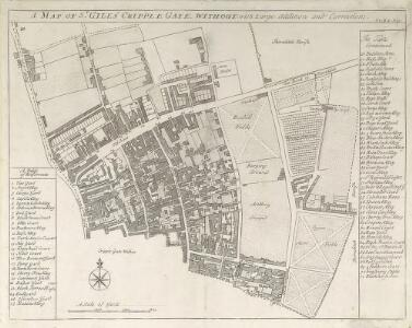 A MAP OF ST. GILES CRIPPLE GATE. WITHOUT. With Large Additions and Corrections 1-A