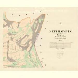 Mettilowitz - m1753-1-004 - Kaiserpflichtexemplar der Landkarten des stabilen Katasters