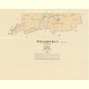 Willkischen (Wlkysse) - c1411-1-002 - Kaiserpflichtexemplar der Landkarten des stabilen Katasters