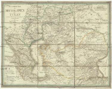 Der westliche Theil von Mittel-Asien oder Turan mit einen Theile der angrenzenden Laender