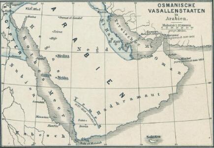 Osmanische Vasallenstaaten in Arabien