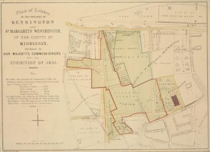 Plan of Estates IN THE PARISHES OF KENSINGTON AND ST MARGARET'S WESTMINSTER IN THE COUNTY OF MIDDLESEX Purchased by HER MAJESTY'S COMMISSIONERS for the EXHIBITION OF 1851.
