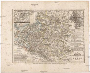 Die Republik Polen nach ihrem Bestande im Jahre 1772 und das Königreich Polen seit dem Jahre 1815