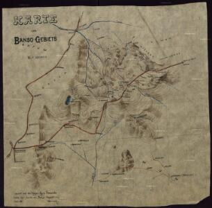Map of the Banso Area. Copied at the Kaiserl. Reg. St. Bamenda according to the Banso expedition map July 06. Dorsch.