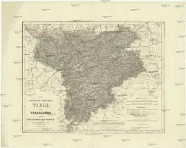 Die gefürstete Grafschaft Tirol mit Vorarlberg und das Fürstenthum Liechtenstein