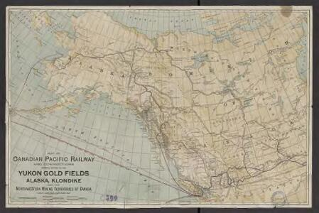 Map of Canadian Pacific Railway and connections showing routes to the Yukon gold fields, Alaska, Klondike : and the Northwestern mining territories of Canada