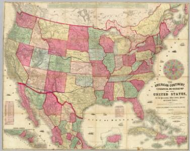 American Continent: United States, British Possessons, West Indies, Mexico, Central America