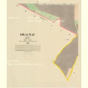 Drachau - c1508-1-005 - Kaiserpflichtexemplar der Landkarten des stabilen Katasters