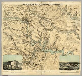 Hughes Military Map Of Richmond & Petersburgh, Va.
