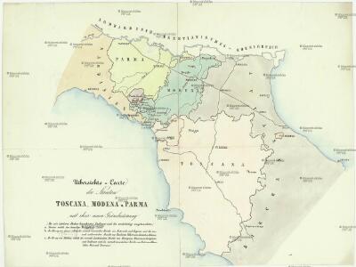 Uibersichts-Carte der Staaten Toscana, Modena u. Parma mit ihrer neuen Gränzbestim[m]ung