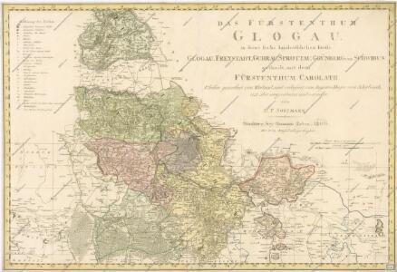 Das Fürstenthum Glogau in seine sechs landrathlichen Kreise