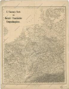 C. Flemming's Karte von Deutsch - Französischen Kriegsschaupltze