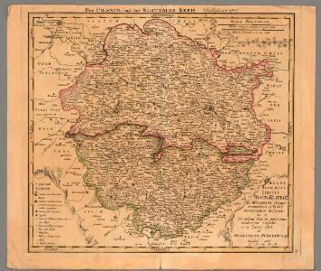 Regni Bohemiae Circuli Pilsen et Klattau Ex Müllerianis aliisque recentissimis subsidiis