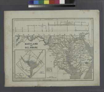 Maryland and Delaware.; The cerographic atlas of the United States. By Sidney E. Morse, A.M., and Samuel Breese, A.M.