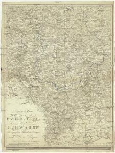 Neueste Karte von Bayern, Tirol mit dem grösten Theil von Schwaben und angränzenden österreichischen Provinzen