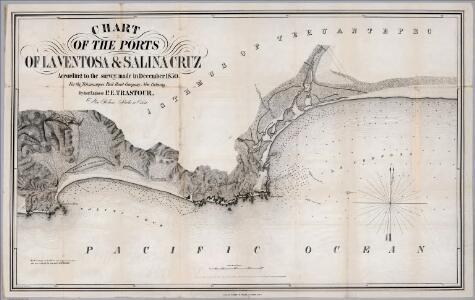 No.7. Chart of the ports of La Ventosa & Salina Cruz