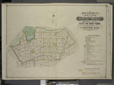 Index to Volume Five. Atlas of the Borough of         Brooklyn. Sections 15 & 16. Ward 29 and part of 32. City of New York. E. Belcher Hyde, 97 Liberty St., Brooklyn Borough. 1906.