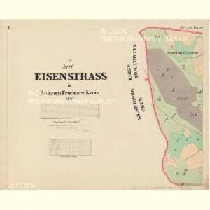 Eisenstrass - c1950-1-001 - Kaiserpflichtexemplar der Landkarten des stabilen Katasters