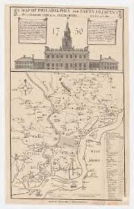 A map of Philadelphia and parts adjacent : with a perspective view of the State-House