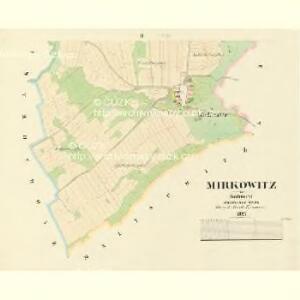 Mirkowitz - c4694-1-002 - Kaiserpflichtexemplar der Landkarten des stabilen Katasters