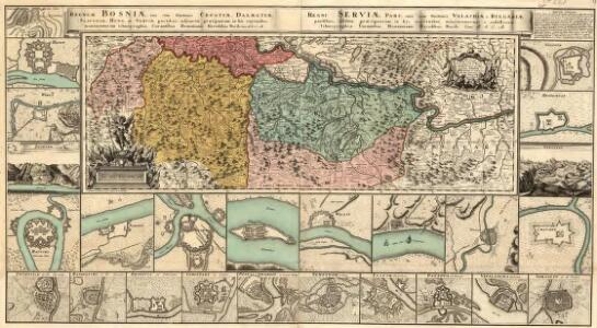 Regnum Bosniae, una cum finitimis Croatiae, Dalmatiae, Slavoniae, Hung. et Serviae partibus praecipuorum in his regionibus munimentorum ichnographia Curantibus