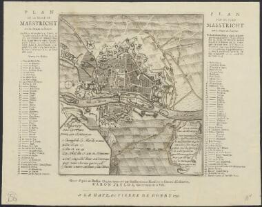Plan de la ville de Maestricht avec les attaques des François = Plan van de stad Maestricht met de attaques der Franschen