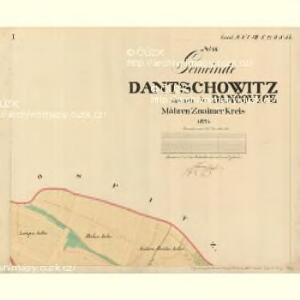 Dantschowitz - m0415-1-001 - Kaiserpflichtexemplar der Landkarten des stabilen Katasters
