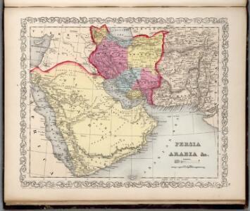 Persia, Arabia, &c.