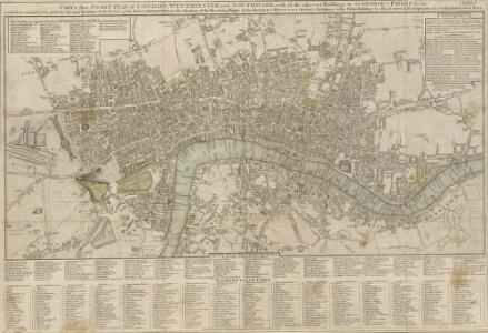 CARY's New POCKET PLAN OF LONDON, WESTMINSTER and SOUTHWARK; with all the adjacent buildings in ST. GEORGE'S FIELDS &c.&c.