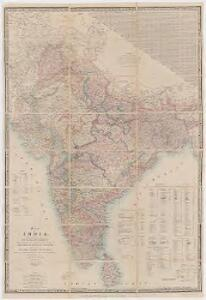 Map of India / constructed with great care and research from all the latest authorities and intended more particularly to facilitate a reference to the civil and military stations