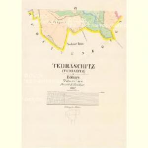 Tedraschitz (Tedrazitz) - c7845-1-004 - Kaiserpflichtexemplar der Landkarten des stabilen Katasters