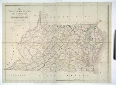 Map of Virginia, Maryland and Delaware exhibiting the post offices, post roads, canals, rail roads &c. / by David H. Burr, (Late topographer to the Post Office,) Geographer to the House of Representatives of the U.S.