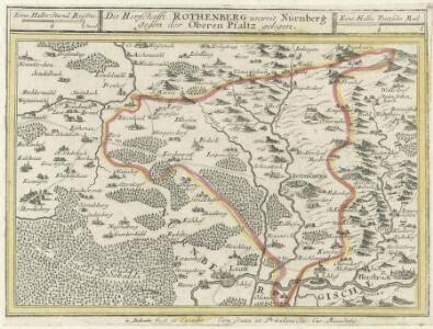 Die Herzschafft Rothenberg unweit Nürnberg gegen der Oberen Pfaltz gelegen.