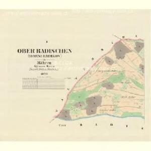 Ober Radischen (Horni Radikow) - m0816-1-001 - Kaiserpflichtexemplar der Landkarten des stabilen Katasters