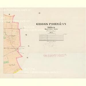 Gross Porzižan - c6027-1-003 - Kaiserpflichtexemplar der Landkarten des stabilen Katasters