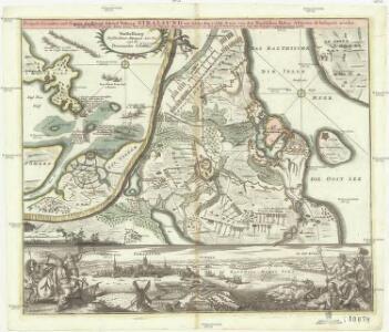 Prospect, Grundris und Gegend der königl. schwed. Vestung Stralsund, wie solche den 15. Julii Ao. 1715 von den nordlichen Hohen Allyrten ist belagert worden