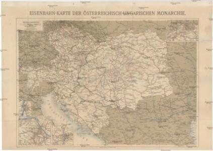 Eisenbahn-Karte der Österreichisch-Ungarischen Monarchie