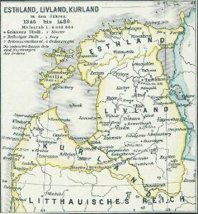 Esthland, Livland, Kurland in den Jahren 1346 bis 1480