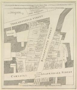 A PLAN of all the HOUSES destroyed and damaged by the GREAT FIRE which began in BISHOPSGATE STREET on Thursday Nov.r 7th 1765.