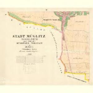 Müglitz (Mohelnice) - m1841-1-006 - Kaiserpflichtexemplar der Landkarten des stabilen Katasters