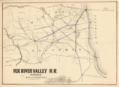 Fox River Valley R.R. in Wisconsin with its connections.