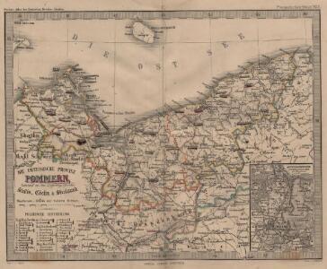 Die Preussische Provinz Pommern, bestehend aus den Regierungs-Bezirken: Stettin, Cöslin & Stralsund