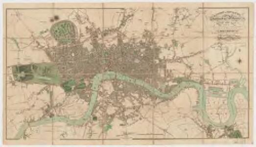 London in miniature : with the surrounding villages, an entire new plan in which the improvements both present and intended are actually reduced (by permission) from the surveys of the several proprietors : the whole laide down from the best authorities