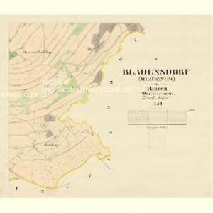 Bladensdorf (Mladenow) - m1832-1-005 - Kaiserpflichtexemplar der Landkarten des stabilen Katasters