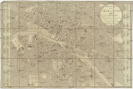 Nouveau plan de la ville de Paris divisé en 12 arrondissemens avec tous les changemens exécutés jusqu a ce jour