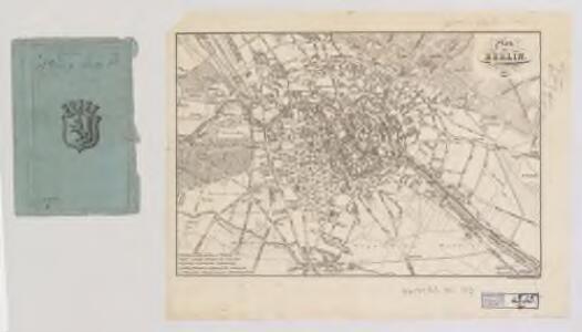 Plan von Berlin / Zeichnung u. Stich v. H. Mahlmann