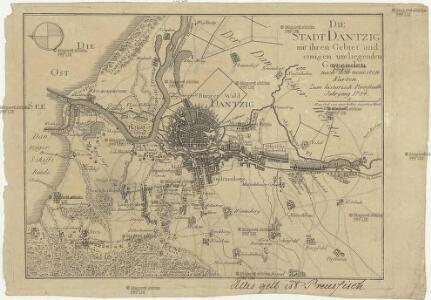 Die Stadt Dantzig mit ihren Gebiet und einigen umliegenden Gegenden nach den neuesten Karten